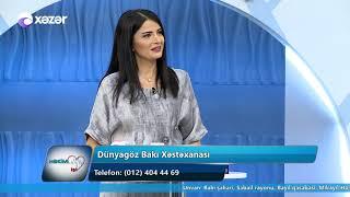 Ümumigöz xəstəlikləri - Həkim İşi 08.10.2018