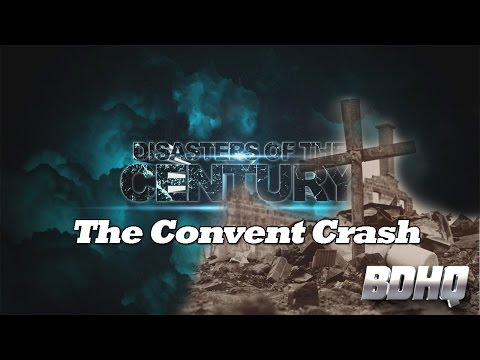 CF 100 Convent Crash - Disasters of the Century