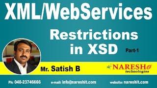 restrictions in xsd part 1   xml tutorial   mr satish b