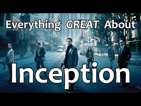Everything GREAT About Inception!