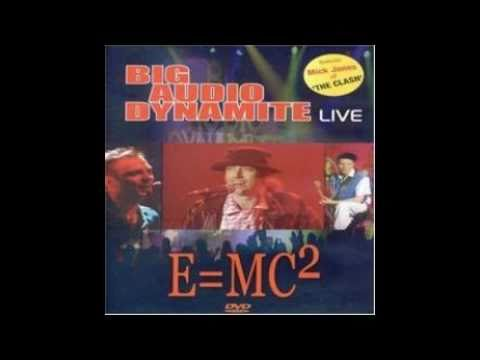 E=MC2 by Big Audio Dynamite -LIVE-