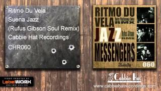 Ritmo Du Vela - Suena Jazz (Rufus Gibson Soul Remix)