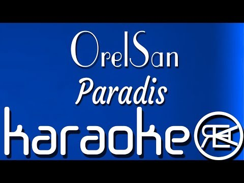 OrelSan - Paradis   Karaoké Paroles, Instru