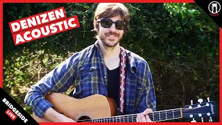 Original Acoustic Rock Show | Live with Denizen