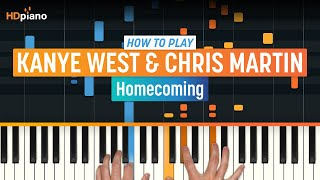 "How To Play ""Homecoming"" by Kanye West with Synthesia and HDpiano - Piano Tutorial"