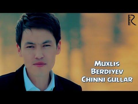 Muxlis Berdiyev - Chinni gullar | Мухлис Бердиев - Чинни гуллар