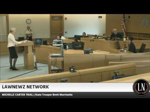 Michelle Carter Trial Day 3 State Trooper Brett Morrisette Testifies 06/08/17