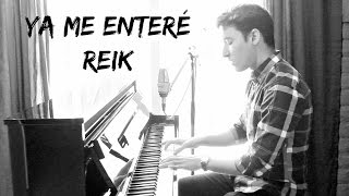 REIK  - Ya Me Enteré (Johan Sotelo)