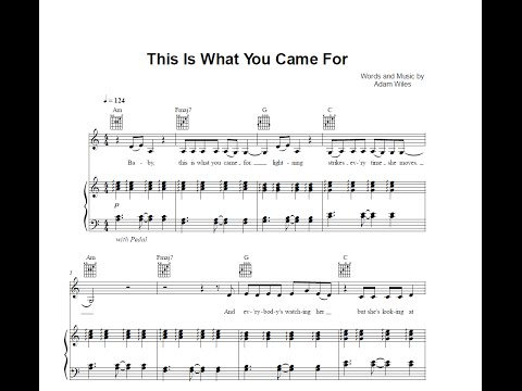 This Is What You Came For Calvin Harris Ft Rihanna Sheet Music