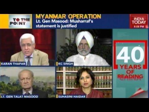 To The Point: India-Pakistan Relations, Govt's 'Sensationalized Myanmar Op