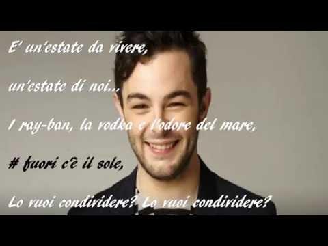 # Fuori C'è Il Sole - Lorenzo Fragola (lyrics)