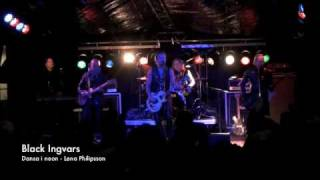 Black Ingvars - Dansa i neon Live