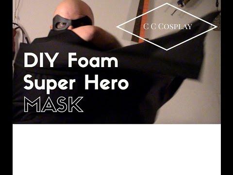 Cosplay Tutorial- simple Super hero mask build