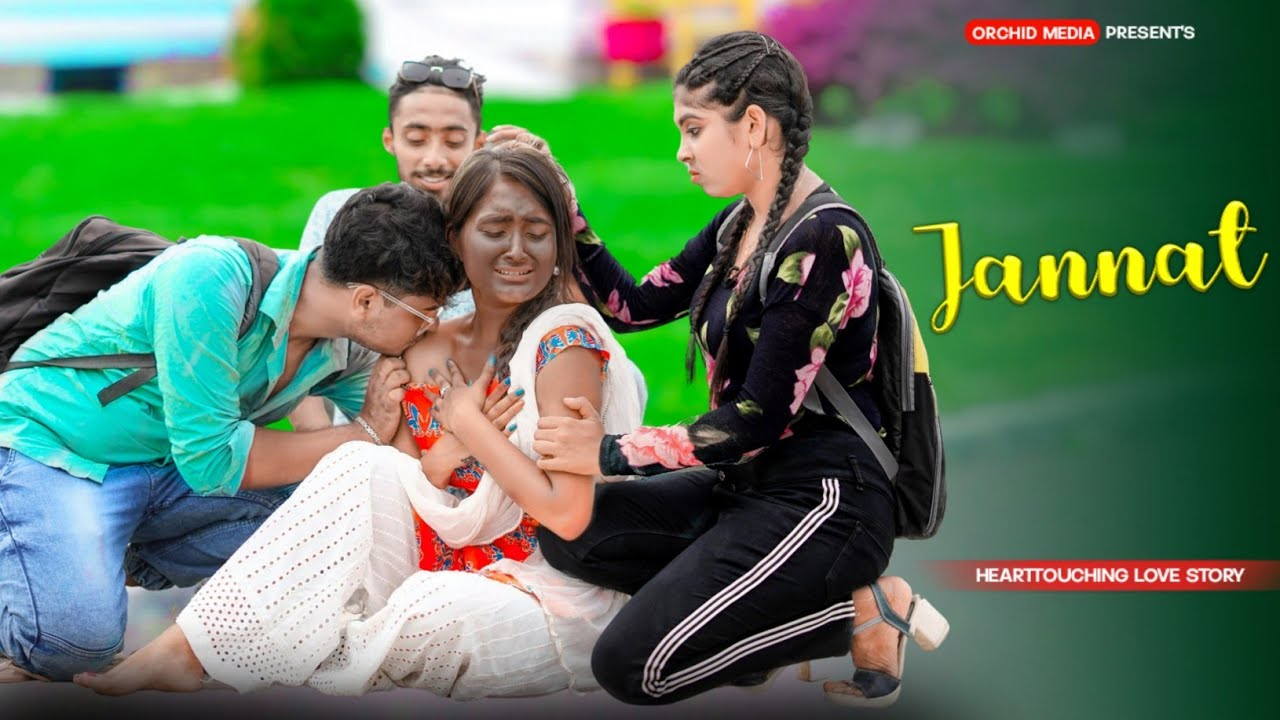 Download Jannat | Allah Di Kassam | Kali Ladki Ki College Heart Touching Love Story | B praak | Orchid Media