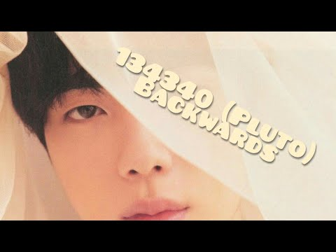 BTS (방탄소년단) - 134340 (Pluto) (Backwards)
