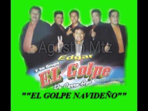 """Grupo EL GOLPE de cerro azul ver.""""GOLPE NAVIDEÑO"""""""