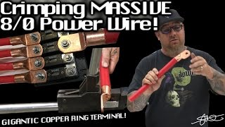 MASSIVE 8/0 OFC Power Cable + GIGANTIC Ring Terminal! The Crimp! + Easy Fusing & Distribution