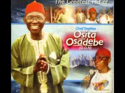 Chief Steven Osita Osadebe- Okp'uzo Enweilo