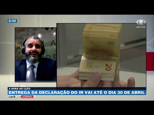 Especialista tira dúvidas sobre a declaração do Imposto de Renda