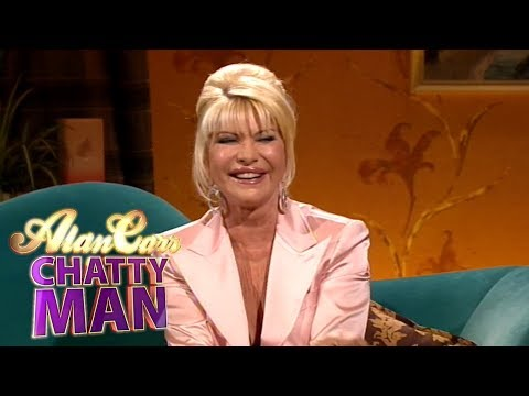Ivana Trump - Full Interview on Alan Carr: Chatty Man