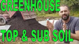 Sub Soil & Top Soil In a Passive Solar Greenhouse
