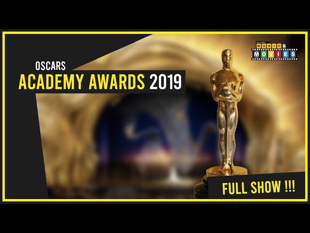 ACADEMY AWARDS  2019 FULL SHOW