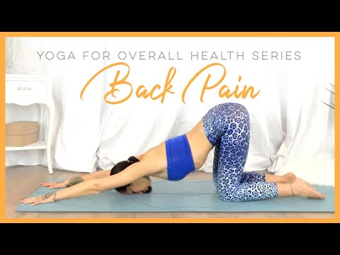 Yoga For General Back And Hip Pain | Yoga For Overall Health