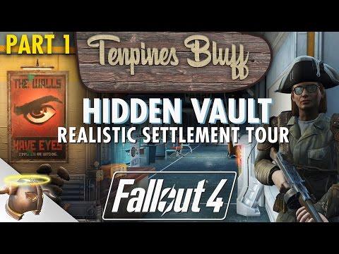 SECRET VAULT AT TENPINES BLUFF  - Tour Part 1: Huge, realistic #Fallout 4 custom #settlement!