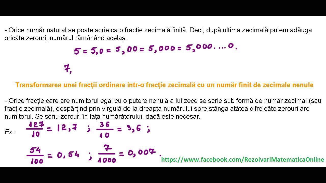 Scrierea fr. ordinare cu numitori puteri ale lui 10 sub forma de fractii zecimale - TEORIE