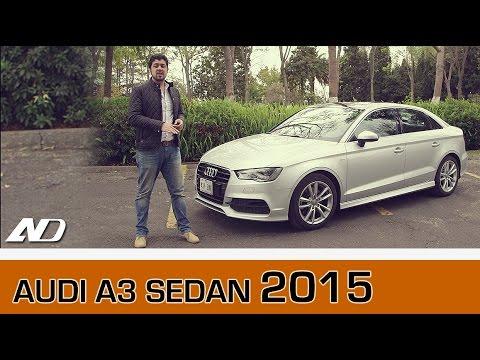 Audi A3 Sedán 2015 - Lo mejor de Audi en un paquete pequeño.