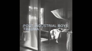 Post Industrial Boys - Lula