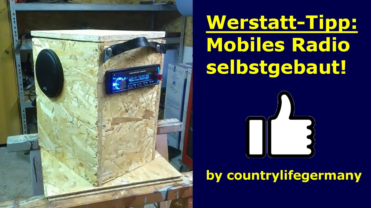 Werkstatt Tipp Mobiles Radio Selbstgebaut Do It Yourself Youtube