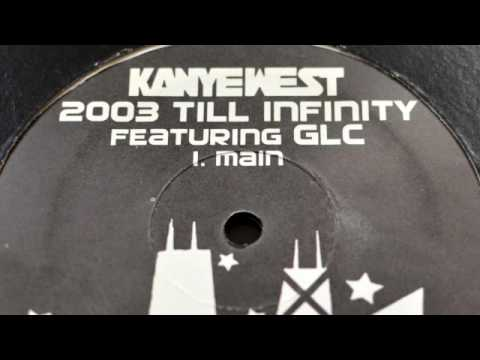 Kanye West feat. Consequence - 2003 Till Infinity