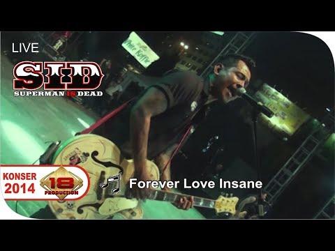 Live Konser ~ SUPERMAN IS DEAD - Forever Love Insane @SEMARANG 21 September 2014