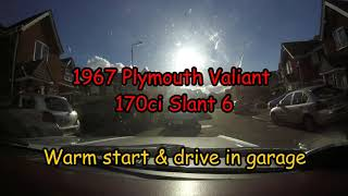 1967 Plymouth Valiant Slant 6 - Warm Start and Drive in Garage