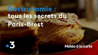 Gastronomie : tous les secrets du Paris-Brest - Météo à la carte