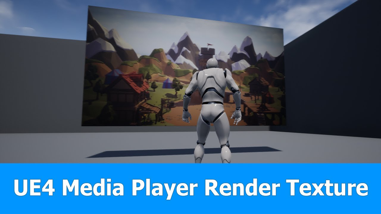 UE4 Media Player to Render a Media Texture