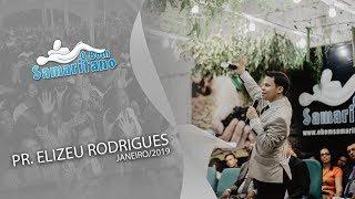 O Bom Samaritano | Pr. Elizeu Rodrigues