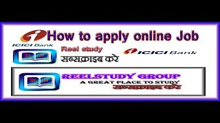 HOW TO APPLY ONLINE JOB IN ICICI BANK ?