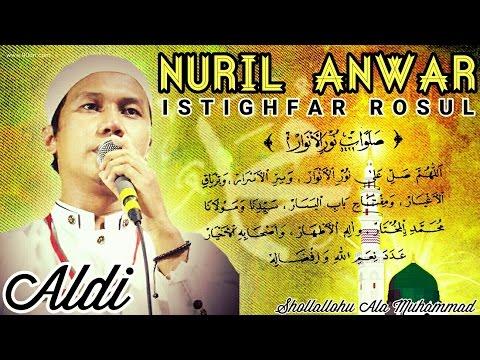 Sholawat Nuril Anwar & Istighfar Rosul - Gus Aldi - Asnawiyah