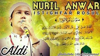 Download lagu Sholawat Nuril AnwarIstighfar Rosul Gus Aldi Asnawiyah MP3