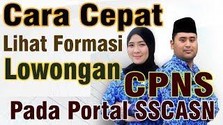 Cara Melihat Formasi Lowongan Cpns  | Sscasn, Sscn 2019