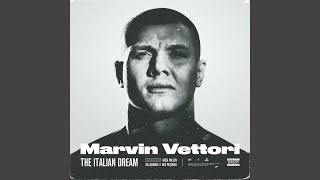 Marvin Vettori - The Italian Dream