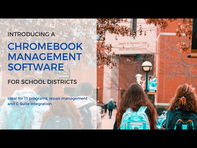 VIZOR for Chromebooks - Unlock Management Capabilities - Education Sector