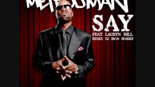 Method Man feat. Lauryn Hill - Say remix Dj Iron Sparks