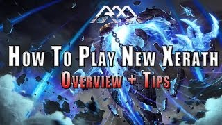 How To Play New Xerath - League of Legends