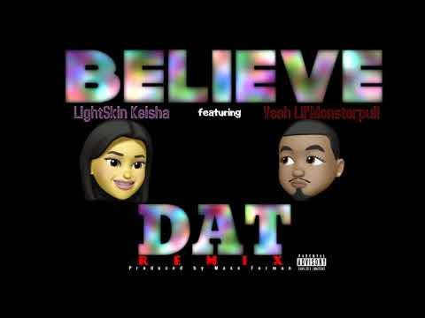 believe-dat-(remix)---lightskinkeisha-feat.-veeh-lil'monsterpull