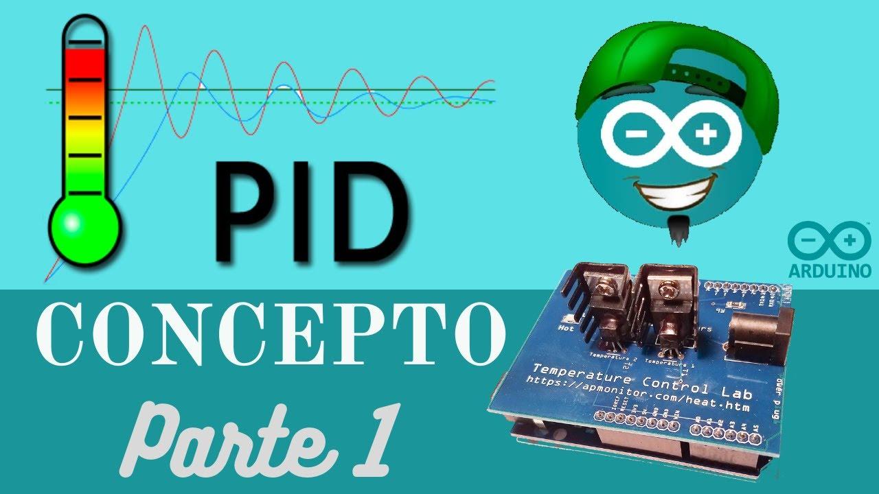 Control Pid De Temperatura Con Arduino Código 029 Youtube