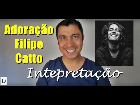 Adoração, de Filipe Catto - Ler e interpretar letras de música (significados)
