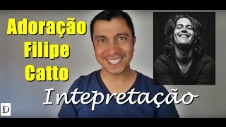 Video Adoração, de Filipe Catto - Ler e interpretar letras de música (significados) download MP3, 3GP, MP4, WEBM, AVI, FLV Juni 2018